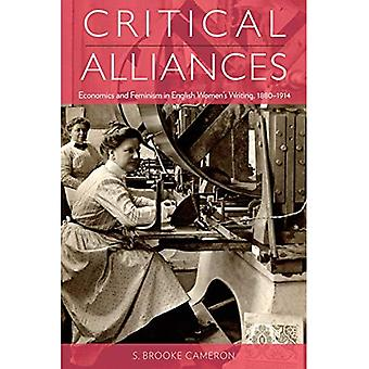 Critical Alliances: Economics and Feminism in English Women's Writing, 1880-1914