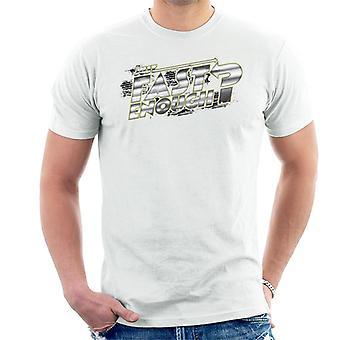Nopea ja raivoisa juuri tarpeeksi nopea Chrome Text Men's T-paita