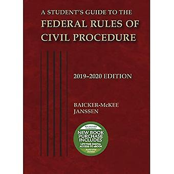 A Student's Guide to the Federal Rules of Civil Procedure, 2019-2020 (Selected Statutes)
