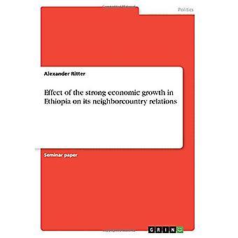 Etiopian voimakkaan talouskasvun vaikutus naapurimaiden suhteisiin