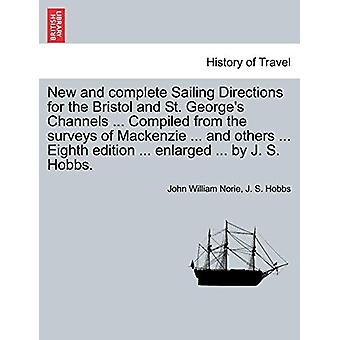New and Complete Sailing Directions for the Bristol and St. George's