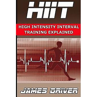 HIIT - High Intensity Interval Training Explained by James Driver - 97