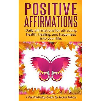 Positive Affirmations - Daily affirmations for attracting health - hea