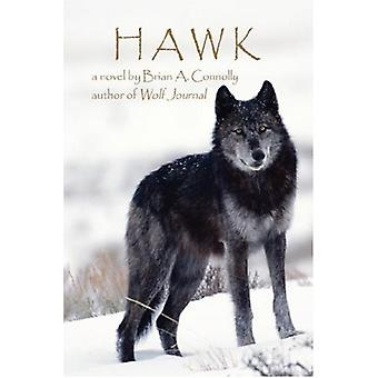 Hawk by Brian A Connolly - 9781602640290 Book