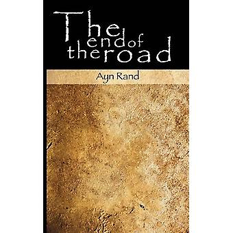The End of the Road by Ayn Rand - 9781607961017 Book