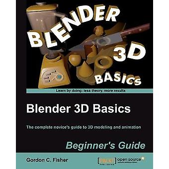 Blender 3D Basics by Gordon Fisher - 9781849516907 Book