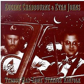 Chadbourne/Johns - Terror Has Some Strange Kinfolk [CD] USA import