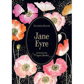 Jane Eyre Illustrations by Marjolein Bastin Marjolein Bastin Classics Series