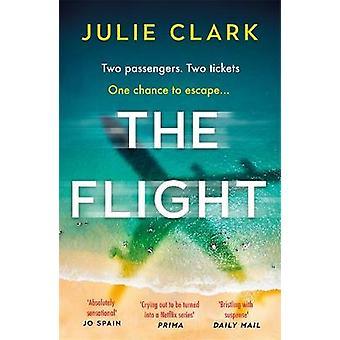The Flight De hartverscheurende thriller van het jaar De New York Times bestseller