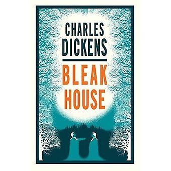 Bleak House Alma Classics Evergreens