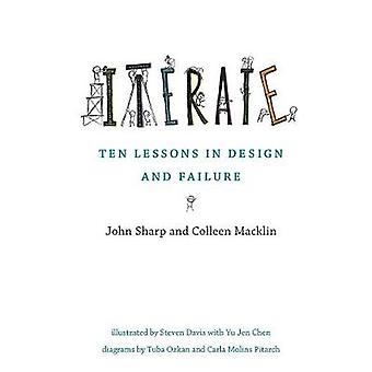 Iterate Ten Lessons in Design and Failure The MIT Press
