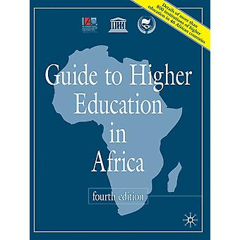 Guide to Higher Education in Africa 4th Edition by International Association of Universities