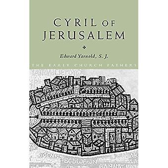 Cyril of Jerusalem (Early Church Fathers)