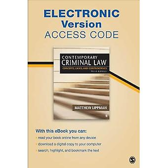 Contemporary Criminal Law Electronic Version: Concepts, Cases, and Controversies