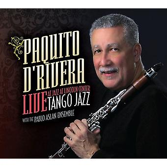 Paquito D'Rivera - Tango-Live-Jazz im Jazz at Lincoln Cen [CD] USA import