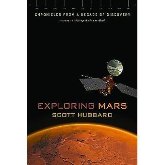 Utforska Mars - krönikor från ett decennium av Discovery (2) av Scott