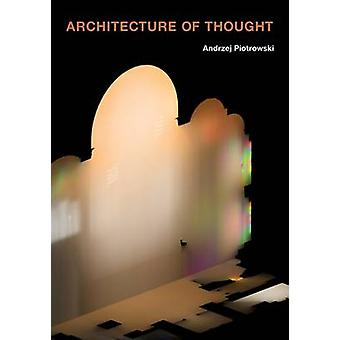 Architektura myśli przez Andrzej Piotrowski - 9780816673056 książki