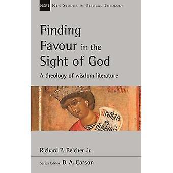 Suche nach Gunst in den Augen Gottes - eine Theologie der Weisheit Literatur b