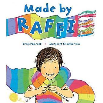 Made by Raffi by Craig Pomranz - Margaret Chamberlain - 9781847805966