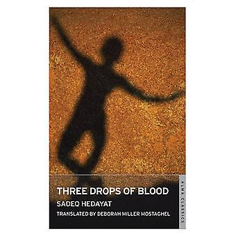 Three Drops of Blood by Sadegh Hedayat - Deborah Miller Mostaghel - 9