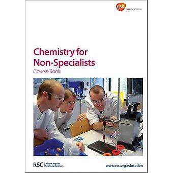 Chemie voor niet-specialisten - boek van de cursus door de Royal Society of Chemis
