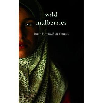 Wild Mulberries by Iman Humayden Younes - Michelle Hartman - 97819066