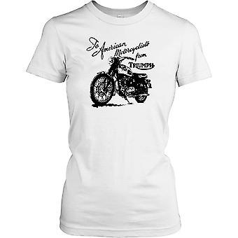 Zur amerikanischen Motorradfahrer aus Triumph Damen T Shirt