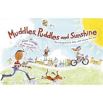 Muddles Puddles and Sunshine - Your Activity Book to Help When Someone