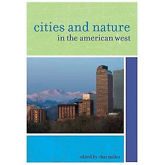 Städer och natur i den amerikanska västern av röding Miller - 9780874178241