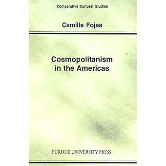 Kosmopolitism i Amerika av Camilla Fojas - 9781557533821 bok