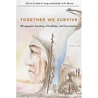 Tillsammans överleva vi (McGill-Queen's Native och norra serien)