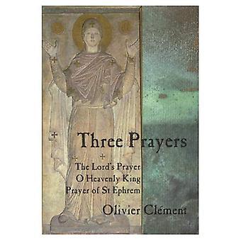 Drie gebeden: De Lords Prayer, O hemelse Koning, Prayer van St.Ephrem