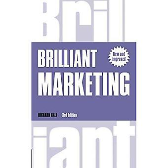 Marketing génial: Comment planifier et d'exécuter Winning Strategies - quelle que soit la taille de votre Budget de Marketing...