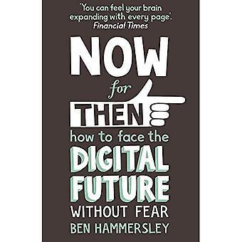 Ora per allora: come affrontare il futuro digitale senza paura
