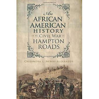 En African American historie af borgerkrigen i Hampton Roads