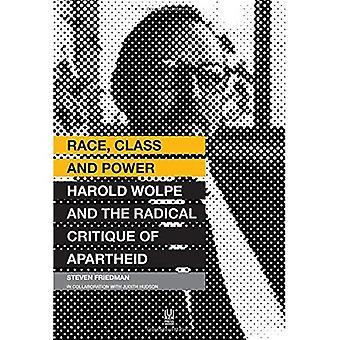 RAS, klasse en macht: Harold Wolpe en de radicale kritiek van de Apartheid