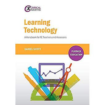 Learning Technology: A Handbook for FE Teachers and Assessors (Further Education)