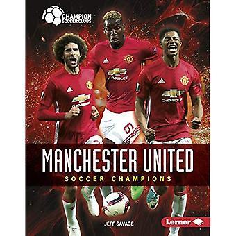 Manchester unita: Calcio Champions (campione Soccer Club)