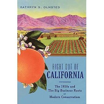 Rechts uit Californië: De jaren 1930 en de wortels van het grootkapitaal van moderne conservatisme