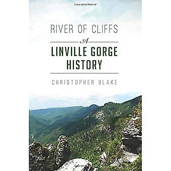 Rivière de la falaise: une histoire de Gorge Linville