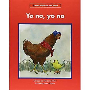 Yo No, Yo geen (begin te lezen, Spaanse sprookjes & Folklore)