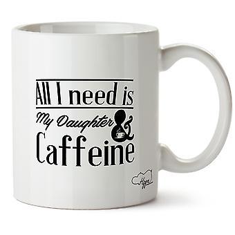 Hippowarehouse все, мне нужно это моя дочь & кофеин печатных кружка чашка керамическая 10oz