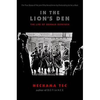 In the Lions Den by Tec & Nechama Professor of Sociology & Professor of Sociology & University of Connecticut
