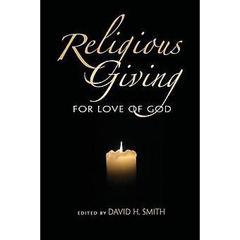 Religiösa ger kärlek till Gud genom Smith & David H.
