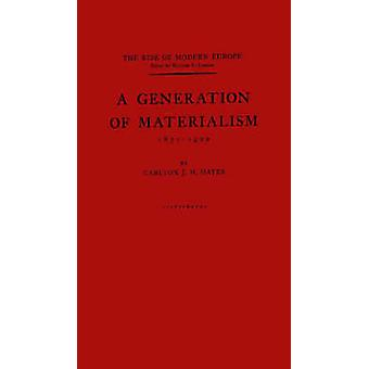 A Generation of Materialism 18711900 by Hayes & Carlton Joseph Huntley