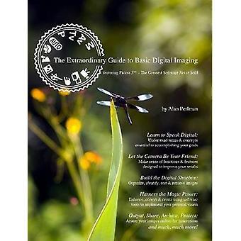 De buitengewone Guide to Basic digitale Imaging door Perlman & Alan