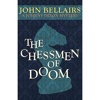 The Chessmen of Doom by John Bellairs