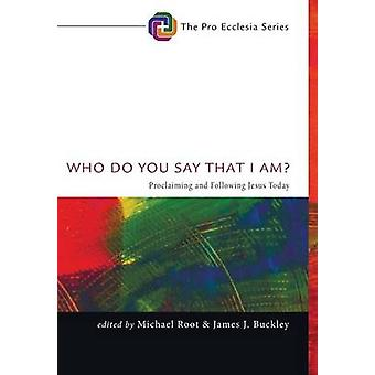 Who Do You Say That I Am by Root & Michael