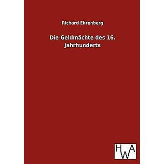 Sterben Sie Geldmchte des 16. Jahrhunderts von Ehrenberg & Richard