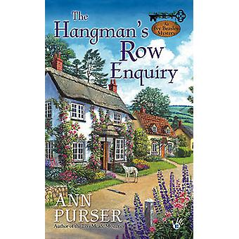 The Hangman's Row Enquiry by Ann Purser - 9780425234730 Book